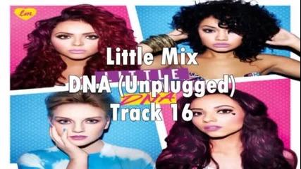 Little Mix - Dna (unplugged)(за първи път в сайта) Dna Album