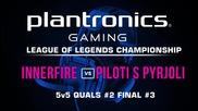 ФИНАЛ#3 iNNERFiRE vs Piloti s Pyrjoli - Plantronics LoL Championship #2