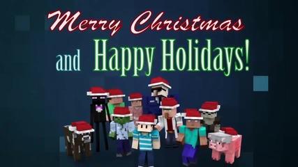 Майнкрафт ви пожелава Весели празници :)