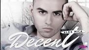 Премиера! Alex Mica - Decent - Official Song