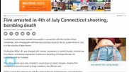 Five Arrested in 4th of July Connecticut Shooting, Bombing Death