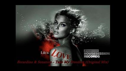Berardino and Sonatore - Take My Freedom (original Mix)