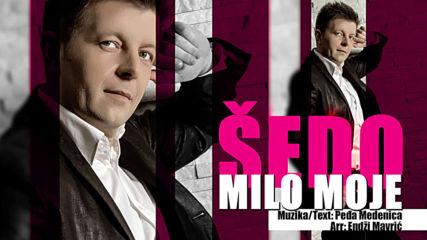 Sedad Cordic Sedo - Milo moje (hq) (bg sub)