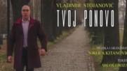 Vladimir Stojanovic-tvoj Ponovo