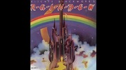 Rainbow - if you dont like rockn roll