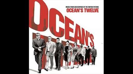 oceans twelve - soundtrack (бандата на Оушън 12 саундтрак)