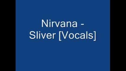 Nirvana - Sliver [vocals]