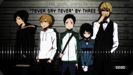 Three Lights Down Kings - Never Say Never / Durarara!!x2 Shou Ending full