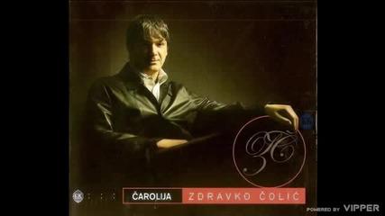 Zdravko Colic - Mnogo hvala - (Audio 2003)