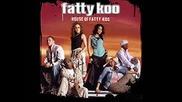 Fatty Koo - Shake