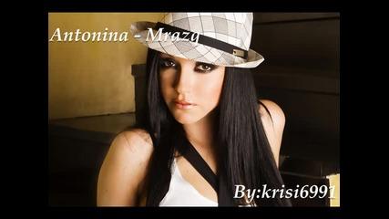 * * Антонина - Мразя ** Antonina - Mrazq *високо качество*