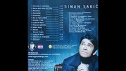 Sinan Sakic i Srki Boy - 2005 - 6.da se opet rodim