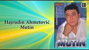 Hajrudin Ahmetovic Mutin - Titanik - (audio 2007)