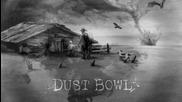 За първи път с превод / Joe Bonamassa - Dust Bowl