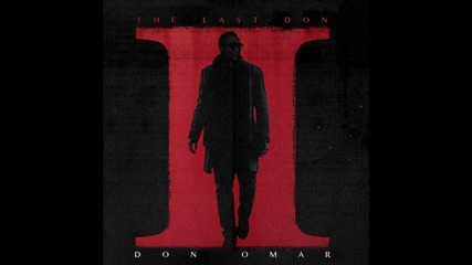 Don Omar - Dobla Rodilla (audio) ft. Wisin