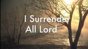 Terry Macalmon - I Surrender All w Lyrics