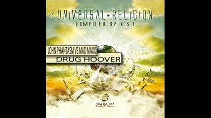 John Phantasm Vs Mad Maxx - Drug Hoover