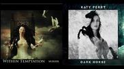 Within Temptation vs. Katy Perry - Murder / Dark Horse