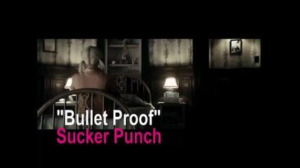 Sucker Punch bulletproof