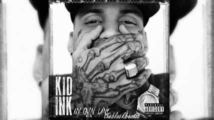 New 2014 !! Kid Ink - Tattoo of my name