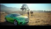Изумителна реклама, на изумителен автомобил: The Luxury of Spontaneity -bentley Continental Gt Range
