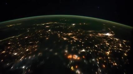 Земята през погледа на международната космическа станция на Наса