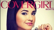 Becky G is now a Cover Girl :)