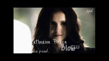 katherine pierce    blow
