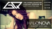 Dirty Electro Mix & Halo Nova Dubstep Guest Mix [ep.6]