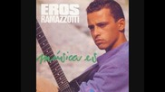 Eros Ramazzotti - dammi la luna