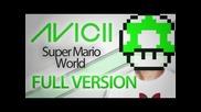 Avicii - Super Mario World Levels (full Version)