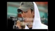 Enrique Iglesias-i'm your man with lyrics