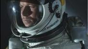 Успешния скок на Felix Baumgartner от 39 км височина . Постигна 3 нови световни рекорди !