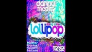 Danny Romero - Lollipop Medin Remix) Nuevo 2012