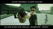 Clint Mansell & Sam Hulick - An End Once And For All (dubsteps Remix)
