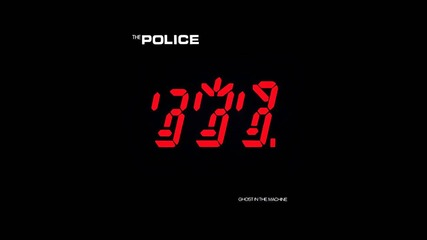 The Police - Ghost in the Machine + Synchronicity - Full Album Remastered