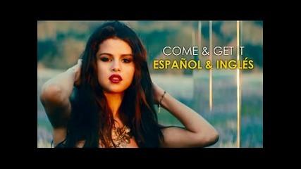 Come & Get It - Selena Gomez (official Video)