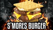 S'mores Burger - Epic Meal Time