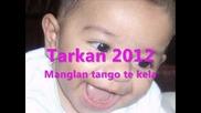 Bernat Tarkan romano 2012-manglan tango te kela