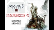 Assassin's Creed 3 - Sequence 4 - Hunting Lessons