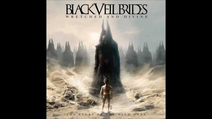 Wretched and Divine: The Story of the Wild Ones (black Veil Brides)
