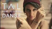 Tal feat. Flo Rida - Danse [clip Officiel]