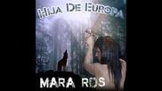 Mara Ros - Hija de Europa
