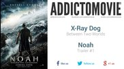 Noah - Trailer #1 Music #1 ( X-ray Dog - Between Two Worlds )