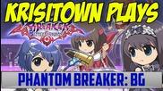 Krisitown Plays: Phantom Breaker: Battle Grounds
