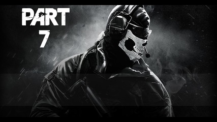 Call of Duty Ghosts Gameplay Walkthrough Part 7