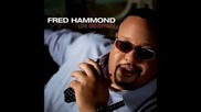 Fred Hammond - Nobody Like You, Lord