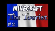 Minecraft - The Tourist - Part 2, The Organist