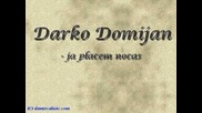 Darko Domijan - Ja placem nocas