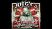 Juicy J - Hustle Till I Die